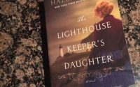 The Lighthouse Keeper's Daughter by Hazel Gaynor | Review