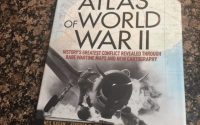Atlas of World War II by Neil Kagan & Stephen G. Hyslop | Review