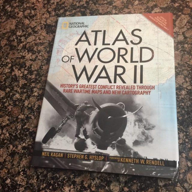 Atlas of World War II by Neil Kagan and Stephen G. Hyslop