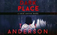 Audiobook Review: A Cold Dark Place by Toni Anderson
