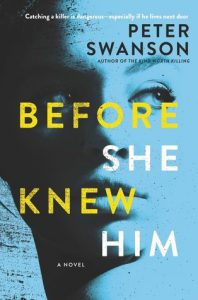 Before She Knew Him by Peter Swanson | Review