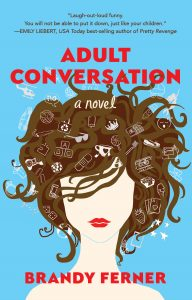 Book Review: Adult Conversation by Brandy Ferner