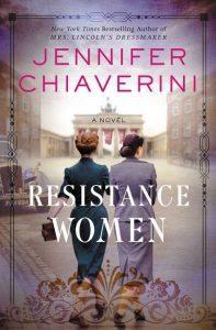 Resistance Women by Jennifer Chiaverini | Review