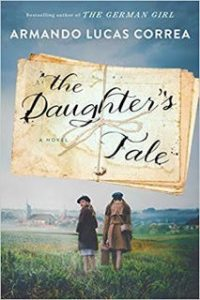 The Daughter's Tale by Armando Lucas Correa | Review