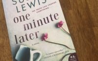 One Minute Later by Susan Lewis | Review