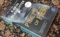 Pieces of Her by Karin Slaughter | Review with Audiobook Notes
