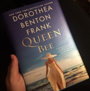 Queen Bee by Dorothea Benton Frank