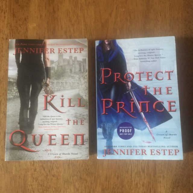 Kill The Queen and Protect The Prince by Jennifer Estep