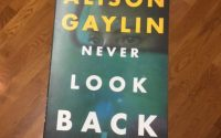 Never Look Back by Alison Gaylin | Review