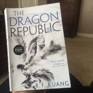 The Dragon Republic by R.F. Kuang