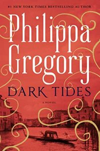Book Review: Dark Tides by Philippa Gregory