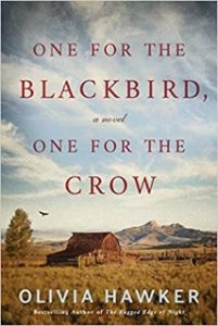 One For The Blackbird, One For The Crow by Olivia Hawker | Review