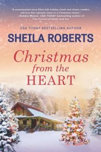Christmas From The Heart by Sheila Roberts | Review