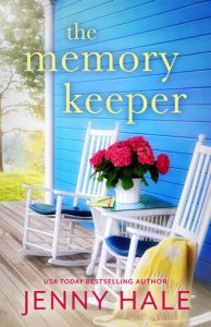 Book Review: The Memory Keeper by Jenny Hale