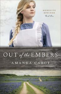 Book Review: Out of the Embers by Amanda Cabot