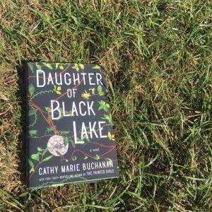 Daughter of Black Lake by Cathy Marie Buchanan