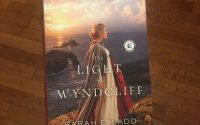 Book Review: The Light at Wyndcliff by Sarah E. Ladd